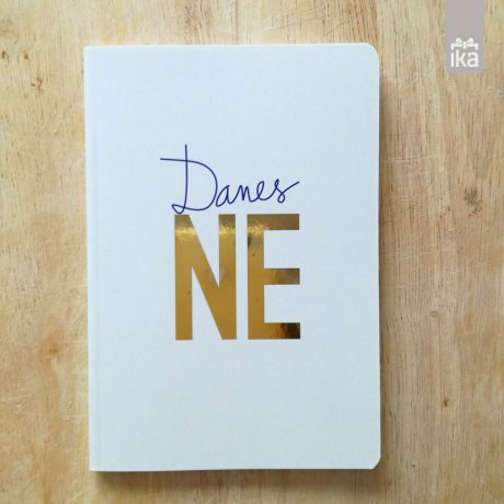 Notebook NOT TODAY | Zvezek danes NE